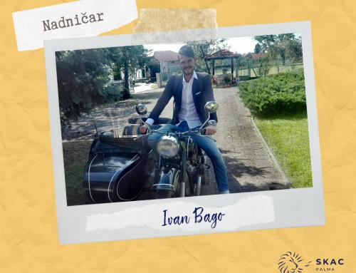 Ovotjedni nadničar – Ivan Bago