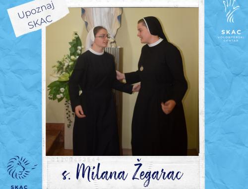 Upoznaj SKAC: s. Milana Žegarac