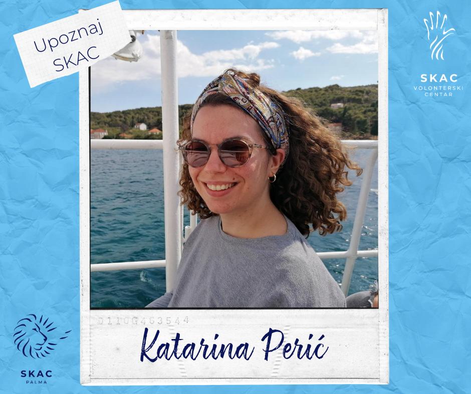 Upoznaj SKAC: Katarina Perić (25)