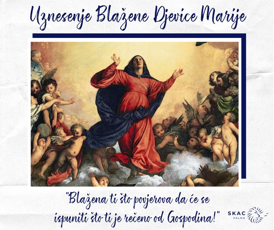 Uznesenje Blažene Djevice Marije (Velika Gospa)
